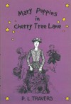 Mary Poppins in Cherry Tree Lane - P.L. Travers, Mary Shepard