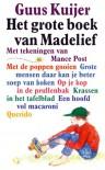 Het grote boek van Madelief / druk 21 - G. Kuijer