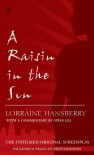 A Raisin in the Sun: The Unfilmed Original Screenplay - Lorraine Hansberry, Robert Nemiroff, Spike Lee, Margaret B. Wilkerson