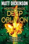 Deep Oblivion - Matt Dickinson
