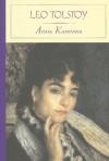 Anna Karenina - Leo Tolstoy, Constance Garnett, Amy Mandelker