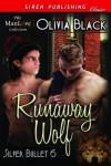Runaway Wolf - Olivia  Black