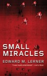 Small Miracles - Edward M. Lerner