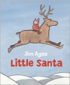 Little Santa - Jon Agee
