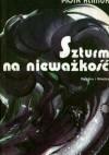 Szturm na nieważkość: z kroniki kosmicznej - Piotr Klimuk