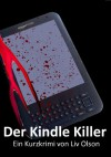 Der Kindle Killer - Liv Olson