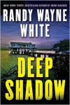 Deep Shadow - Randy Wayne White