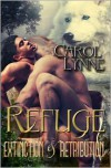 Refuge: Extinction & Retribution - Carol Lynne