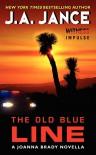 The Old Blue Line: A Joanna Brady Novella - J. A. Jance