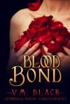 Blood Bond - V.M. Black