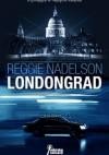Londongrad - Reggie Nadelson
