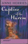 Captive of the Harem - Anne Herries