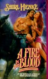 A Fire in the Blood - Shirl Henke