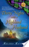 Thirty Nights with a Highland Husband - Melissa Mayhue