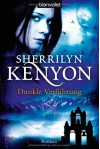 Dunkle Verführung (Dark-Hunter, #9; Were-Hunter, #4) - Sherrilyn Kenyon