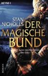 Der magische Bund (Bhealfa-Zyklus, #1) - Stan Nicholls