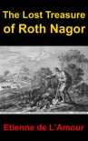 The Lost Treasure of Roth Nagor (Shadowlands) - Etienne de L'Amour
