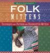 Folk Mittens - Marcia Lewandowski