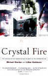 Crystal Fire: The Invention of the Transistor and the Birth of the Information Age (Sloan Technology Series) - 'Michael Riordan',  'Lillian Hoddeson'