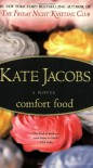 Comfort Food - Kate Jacobs
