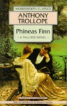 Phineas Finn (Wordsworth Classics) - Anthony Trollope, Joanna Trollope