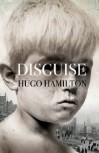 Disguise - Hugo Hamilton