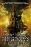 The Hundred Thousand Kingdoms (The Inheritance Trilogy, Book #1) - N.K. Jemisin