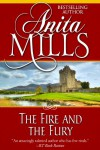 The Fire and the Fury - Anita Mills