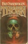 Thorn  - Fred Saberhagen