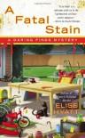 A Fatal Stain - Elise Hyatt