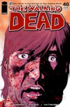 The Walking Dead, Issue #40 - Robert Kirkman, Charlie Adlard, Cliff Rathburn
