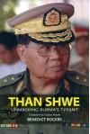 Than Shwe: Unmasking Burma's Tyrant - Benedict Rogers, Václav Havel
