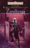 Der Krieg der Spinnenkönigin 4: Zerstörung - R. A. Salvatore;Lisa Smedman