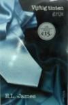 Vijftig tinten grijs (Vijftig tinten #1) - E.L. James