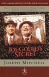 Joe Gould's Secret (Tie-in Edition) (Modern Library) - Joseph Mitchell