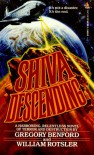 Shiva Descending - Gregory Benford, William Rotsler
