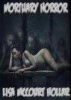 Mortuary Horror - Lisa McCourt Hollar