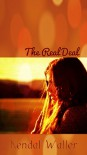 The Real Deal - Kendal Waller, Susan Hudson