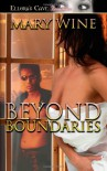 Beyond Boundaries - Mary Wine