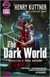 The Dark World - Henry Kuttner