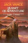 Planet of Adventure: City of the Chasch, Servants of the Wankh, The Dirdir, & The Pnume - Jack Vance