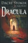 Dracula L'immortel - Dacre Stoker