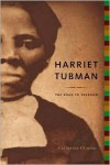Harriet Tubman: The Road to Freedom - Catherine Clinton, Deborah Baker