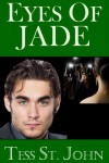 Eyes Of Jade (Undercover Intrigue Series) - Tess St. John