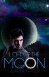 Light of the Moon (Legend of the Dreamer, Book 1) - David James