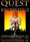 Quest for Knowledge (FirstWorld Saga) - Christopher Jackson-Ash, Nat Turner