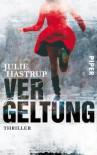 Vergeltung  - Julie Hastrup