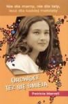 Orchidee też się śmieją - Patricia Marvell