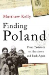 Finding Poland - Matthew  Kelly