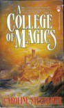 A College of Magics  - Caroline Stevermer